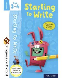 Starting to Write: Age 3–4 (Progress with Oxford)