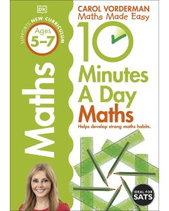 10 Minutes a Day Maths Ages 5-7 Key Stage 1: (Made Easy Workbooks) - 9781409365419