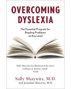 Overcoming Dyslexia : Second Edition, Completely Revised and Updated