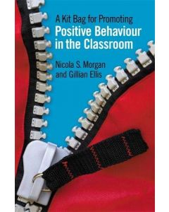 A Kit Bag for Promoting Positive Behaviour in the Classroom