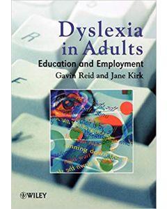 Dyslexia in Adults : Education and Employment