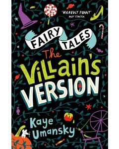 Fairy Tales: The Villains Version