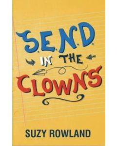 S.E.N.D. In The Clowns : Essential Autism / ADHD Family Guide