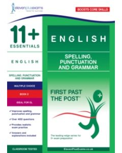 11+ Essentials English: Spelling, Punctuation and Grammar Book 2