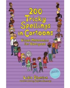 200 Tricky Spellings in Cartoons : Visual Mnemonics for Everyone - Uk Edition