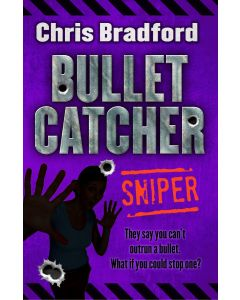 Bulletcatcher: Sniper