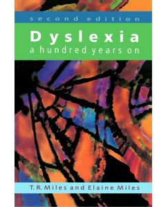 Dyslexia, a hundred years on (2nd Edition)