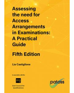 Dyslexia Assessing the Need for Access Arrangements During Examinations - 5th Edition