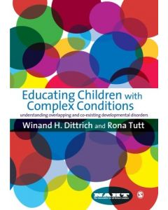 Educating Children with Complex Conditions: Understanding Overlapping & Co-existing Developmental Disorders