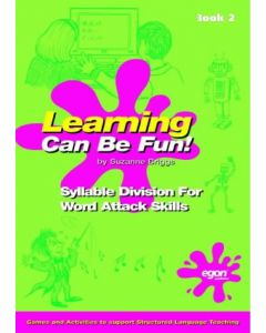 Learning Can Be Fun! - Syllable Division for Word Attack Skills (Book Two)