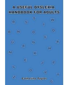 A Useful Dyslexia Handbook for Adults