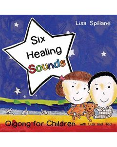 Six Healing Sounds with Lisa & Ted: Qigong for Children