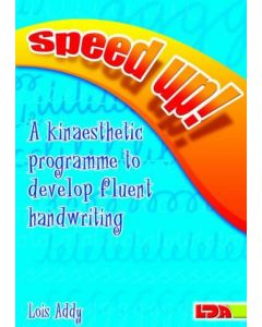 Speed Up! A Kinaesthetic Programme To Develop Fluent Handwriting