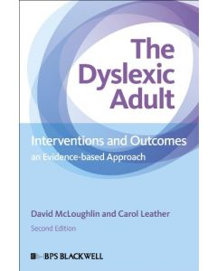 The Adult Dyslexic : Interventions and Outcomes
