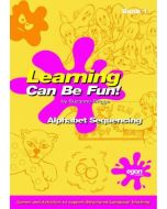Learning Can Be Fun! - Alphabet Sequencing (Book One)