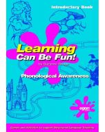 Learning Can Be Fun! - Phonological Awareness (Introductory Book)